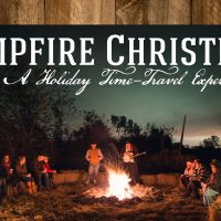 Campfire Christmas 2016 (Fridays & Saturdays)