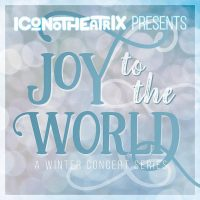 Joy to the World: A Winter Concert Series!