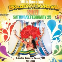 Houston Brazilian Carnaval-Mardi Gras Celebration 2017: Music Without Borders