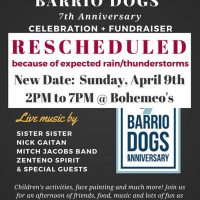 Barrio Dogs 7th Anniversary Celebration + Fundraiser NEW DATE