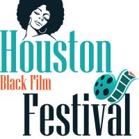 Houston Black Film Festival (Houston BFF)