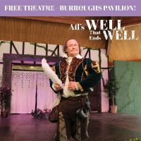 Shakespeare in the Shade: All's Well that Ends Well (and Shakespeare Festival)