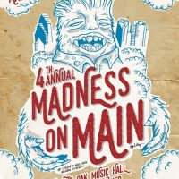 4th Annual Madness on Main Festival