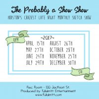 The Probably a Show Show!