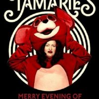 Tamarie's Merry Evening of Mistakes and Regrets