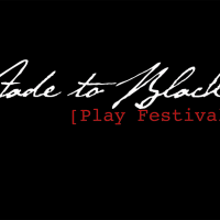 Fade To Black Play Festival 2017