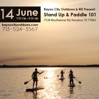 CANCELLED Bayou City Outdoors & REI Present: SUP 101 – Stand Up & Paddle!