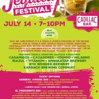 Second Annual Viva El Tequila Fest at Cadillac Bar