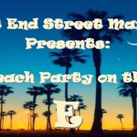 East End Street Market Presents: Beach Party on the E