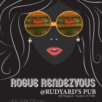 Rogue Rendezvous at Rudz!