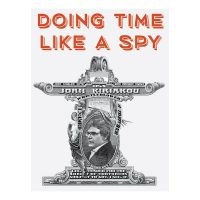 John Kiriakou - DOING TIME LIKE A SPY book signing and discussion