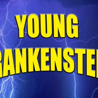 Young Frankenstein (an Uncensored Production)