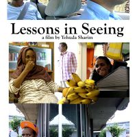 "Rice Cinema presents ""Lessons in Seeing"" a film by Dr. Yehuda Sharim"