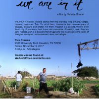 "Rice Cinema presents ""We Are In It"" a film by Yehuda Sharim"