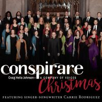 Conspirare Christmas Concert, with Carrie Rodriguez