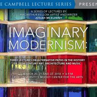 2018 Campbell Lecture Series - Imaginary Modernism, with Josiah McElheny