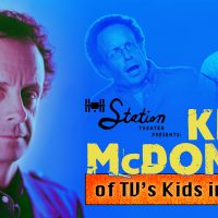 An Evening with Kevin McDonald of Kids in the Hall