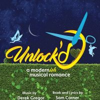 Unlock'd, the Musical