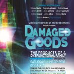 Damaged Goods: The products of a dysfunctional family (Stage Play)
