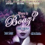 Where Is My Boaz Stage Play