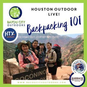 BCO & HTXO present Houston Outdoor Live: Backp...
