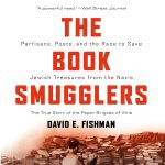The Book Smugglers with David E. Fishman