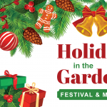 CANCELLED: Mercer's Holiday in the Gardens