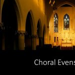 Concert and Choral Evensong