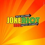Rich Williams Joke Riot Comedy Show: Holiday Edition