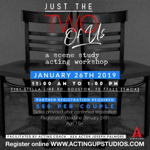 #JustThe2OfUs Scene Study Acting Workshop