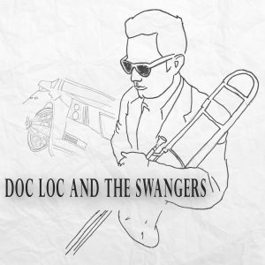 Doc Loc and the Swangers - Premier Concert