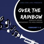 LSL's OVER THE RAINBOW: HAROLD ARLEN FROM BROADWAY TO HOLLYWOOD