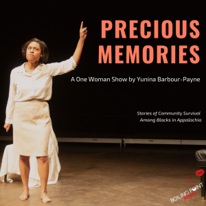 """Precious Memories, A One Woman Show"" Conceived an..."