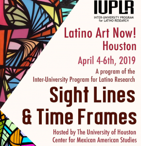 Latino Art Now! Conference: Sight Lines & Time...