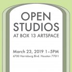 Open Studios at BOX 13 ArtSpace, March 23, 2019, 1-5PM