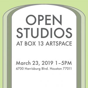 Open Studios at BOX 13 ArtSpace, March 23, 2019, 1...
