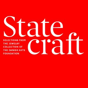 STATECRAFT: SELECTIONS FROM THE JEWELRY COLLECTION...