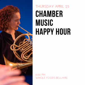 Chamber Music Happy Hour at Whole Foods Bellaire