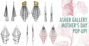ASHER GALLERY MOTHER'S DAY POP-UP SALE