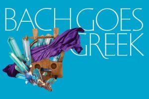 Bach Goes Greek