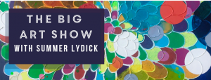 The BIG Art Show