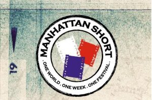 Special Presentations: Manhattan Short Film Festival