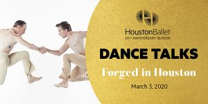 Forged in Houston Dance Talk