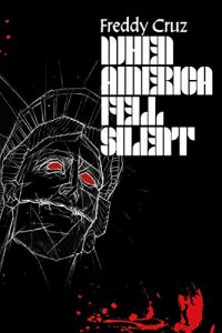 The Book Scene Presents When America Fell Silent Book Signing by Houston's Freddy Cruz