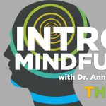 Mindfulness Classes at The Health Museum