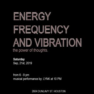 Energy, Frequency and Vibration. The Power of Thoughts