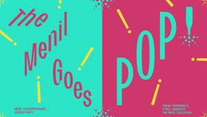 Menil Contemporaries Holiday Party: The Menil Goes Pop!