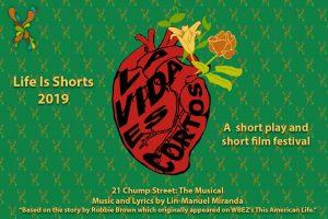 La Vida Es Cortos / Life Is Shorts 2019 Festival