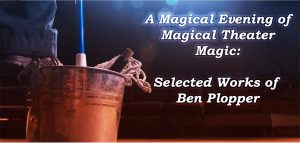 A Magical Evening of Magical Theater Magic: Select...