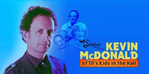 A Weekend of Comedy with Kevin McDonald of The Kid...